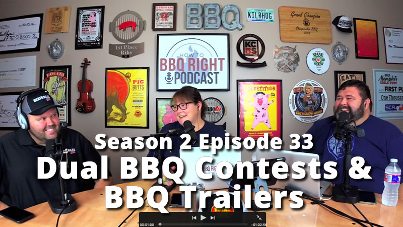 HowToBBQRight PodcastS2E33